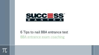 6 Tips to nail BBA entrance test