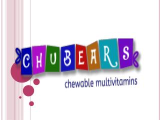 Health Supplements For Kids - Chubears