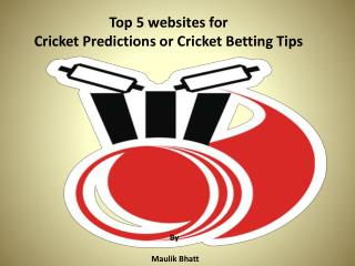 Top 5 Websites for Cricket Predictions or Cricket Betting Tips