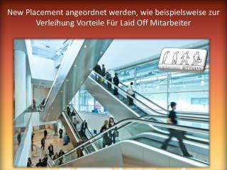 New Placement angeordnet werden, wie beispielsweise zur Verleihung Vorteile Für Laid Off Mitarbeiter.pptx