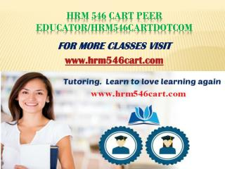 hrm 546 cart Peer Educator/hrm546cartdotcom