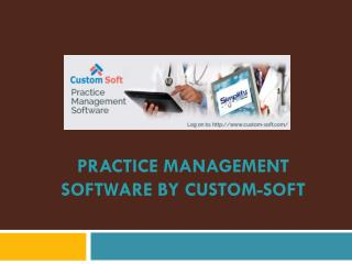 Practice Management Software by Custom-Soft