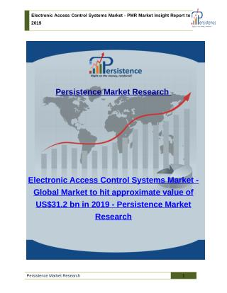 Electronic Access Control Systems Market - PMR Market Insight Report to 2019
