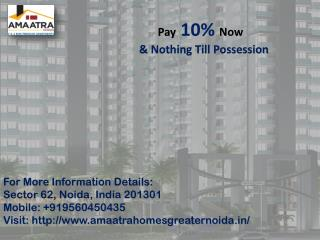 Now Book your own homes in Amaatra Homes pay only 10%  Call us 91 9560450435