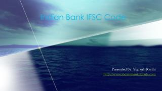 IFSC code for Indian Bank
