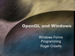 OpenGL and Windows