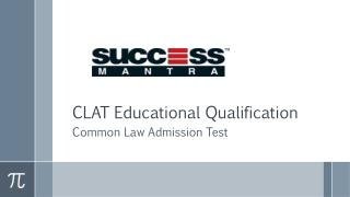 CLAT Educational Qualification