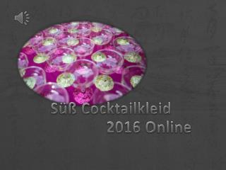 2016 Süß Cocktailkleider Online-Prom Mode
