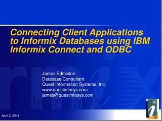 Connecting Client Applications to Informix Databases using IBM Informix Connect and ODBC