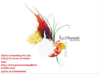 Golf Foreste Villas Greater Noida- 9560090040