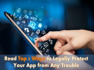 Read the Top App Security Tips to Protect You App with Legal Action