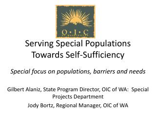 Serving Special Populations Towards Self-Sufficiency