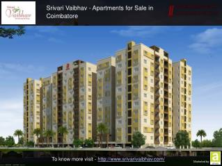 Srivari Vaibhav - Luxury Apartments in Coimbatore
