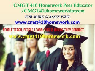 CMGT 410 Homework Peer Educator /cmgt410homeworkdotcom