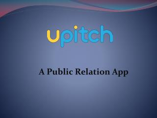 Upitch App For Free Press Release Distribution