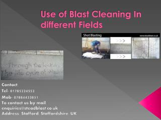 Use of Blast Cleaning In different Fields
