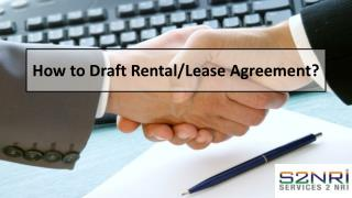 How to Draft Rental/Lease Agreement?
