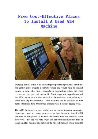 Five Cost-Effective PlacesTo Install A Used ATM Machine