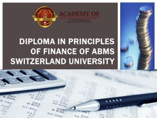 Diploma in Principles of Finance of ABMS SWITZERLAND UNIVERSITY