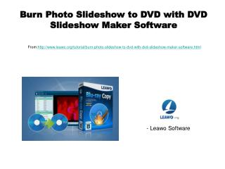 Burn Photo Slideshow to DVD with DVD Slideshow Maker Software