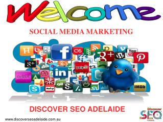 Best Social Media Marketing By Discover SEO Adelaide