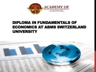 Diploma in Fundamentals of Economics at ABMS SWITZERLAND UNIVERSITY