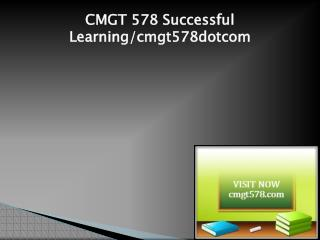 CMGT 578 Successful Learning/cmgt578dotcom