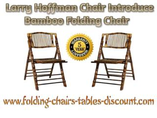Larry Hoffman Chair Introduce Bamboo Folding Chair