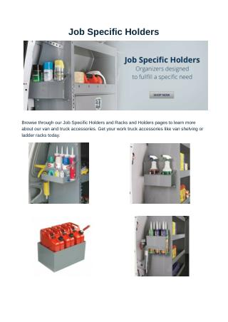 Job Specific Holders - Racks and Holders