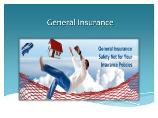 General Insurance Industry in India: A Bright Future Ahead