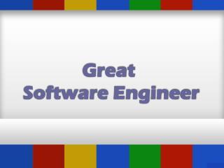 Great Software Engineer
