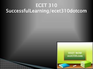 ECET 310 Successful Learning/ecet310dotcom
