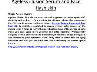 Ageless illusion Serum and Face flash skin