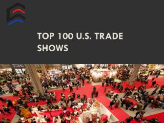 top 100 U.S. trade shows