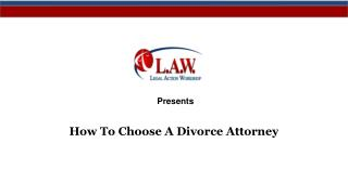 How To Choose A Divorce Attorney