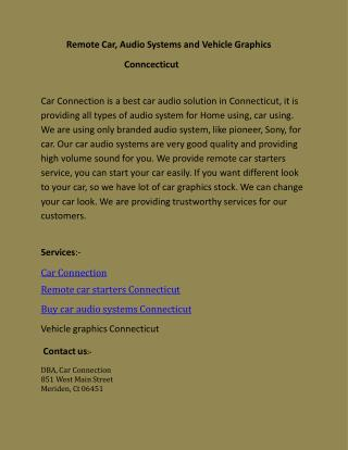 Remote Car, Audio Systems and Vehicle Graphics Conncecticut