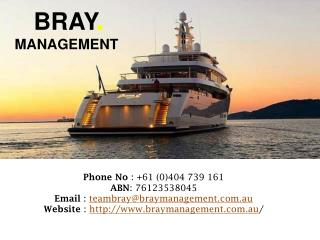 Experience Luxury Yacht Charters with Bray Management