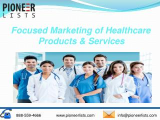Superior Quality Healthcare Email List & Marketing | Pioneer Lists