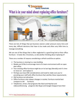 What is in your mind about replacing office furniture?