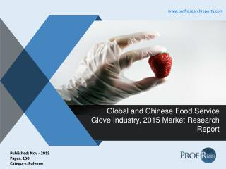 Global and Chinese Food Service Glove Industry, 2015