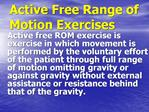 Active Free Range of Motion Exercises
