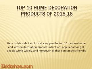 Top 10 Home and Kitchen Decoration Products of 2015 - 16
