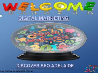 Digital Marketing by Discover SEO Adelaide