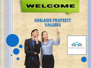 Looking for best property valuations with Adelaide Property Valuers