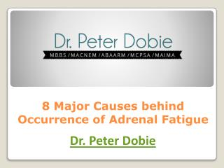 8 Major Causes behind Occurrence of Adrenal Fatigue