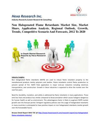 Non Halogenated Flame Retardants Market Size, Market Share, Analysis,. Growth, Trends,2012 To 2020