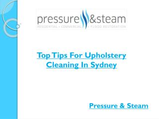 Top Tips For Upholstery Cleaning In Sydney