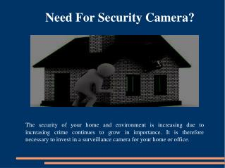 Need for security camera