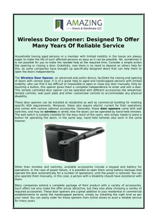 Wireless Door Opener: Designed to offer many years of reliable service
