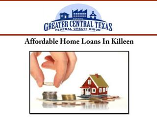 Affordable Home Loans In Killeen